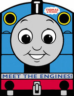 Meet the Engines : Thomas the Tank Engine & Friends - Reverend W. Awdry