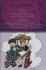 The Adventures of The Wishing Chair : Wishing Chair Series - Enid Blyton