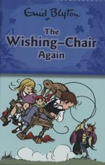 The Wishing Chair Again : Wishing Chair Series - Enid Blyton