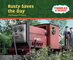 Rusty Saves the Day : Thomas & Friends
