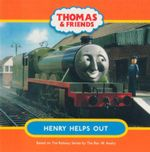 Henry Helps Out : Thomas & Friends - Reverend W Awdry