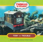 Thomas & Friends - Toby in Trouble : Thomas & Friends - Reverend W Awdry