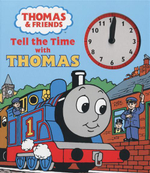 Tell the Time With Thomas : Thomas and Friends - Britt Allcroft