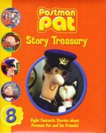 Postman Pat Story Treasury : Eight Fantastic Stories About Postman Pat and His Friends! - John Cunliffe