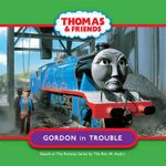 Thomas & Friends - Gordon in Trouble - Reverend W Awdry