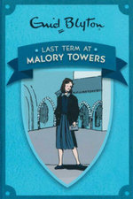 Last Term at Malory Towers - Enid Blyton