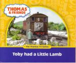 Toby Had A Little Lamb : Thomas & Friends : The Thomas TV Series - Reverend W Awdry