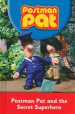 Postman Part and The Secret Superhero : Postman Part S - John Cuncliffe