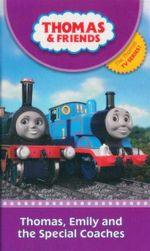 Thomas, Emily and the Special Coaches : Thomas & Friends - Britt Allcroft