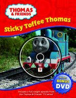 Sticky Toffee Thomas : Includes Bonus DVD - Britt Allcroft