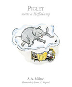 Piglet Meets Hefalump : Book 3 - A.A. Milne