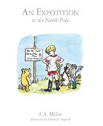 An Expotition To The North Pole : Book 6 - A.A. Milne