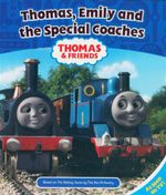 Thomas Emily and the Special Coaches - Reverend W Awdry