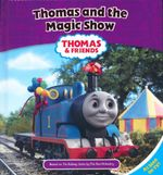 Thomas and the Magic Show - The Rev. W. Awdry.
