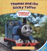 Thomas and the Sticky Toffee : Thomas & Friends