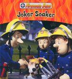 Joker Soaker : Fireman Sam