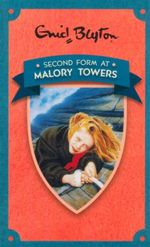 Second Form at Malory Towers : Book 2 - Enid Blyton
