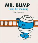 Mr Bump Loses His Memory : Mr Men
