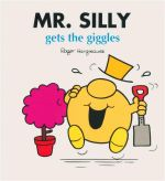 Mr Silly Gets the Giggles : Mr Men