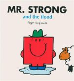Mr Strong And The Flood : Mr Men
