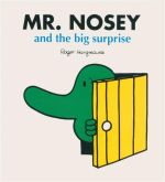 Mr Nosey And The Big Surprise : Mr Men