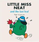 Little Miss Neat And The Last Leaf : Little Miss Series