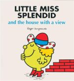Little Miss Splendid And The House With A View : Little Miss