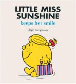 Little Miss Sunshine Keeps Her Smile : Little Miss