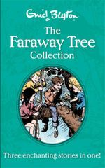 The Faraway Tree Collection - Enid Blyton