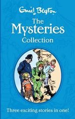 Enid Blyton the Mysteries Collection : Enid Blyton Collection - Enid Blyton