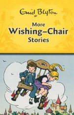 More Wishing-Chair Stories - Enid Blyton
