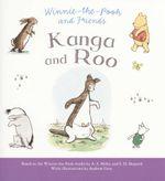 Kanga & Roo : Winnie-the-Pooh and Friends - A.A Milne
