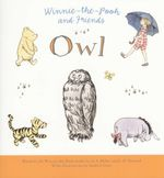 Owl : Winnie-the-Pooh and Friends - A.A Milne