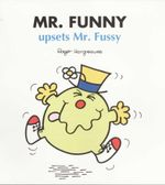 Mr Funny Upsets Mr Fussy - Roger Hargreaves