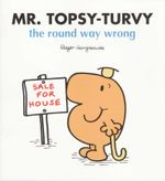 Mr Topsy-Turvy the Wrong Way Round - Roger Hargreaves