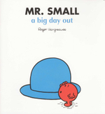 Mr Small a Big Day Out - Roger Hargreaves