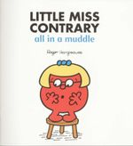 Mr Men Little Miss : Little Miss Contrary All in a Muddle - Roger Hargreave