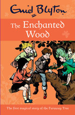 Enid Blyton The Enchanted Wood - Enid Blyton