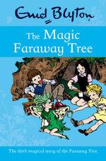 The Magic Faraway Tree : Blyton Rewards - Enid Blyton