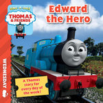 Edward the Hero : Thomas and Friends One A Day : Wednesday - Thomas and Friends