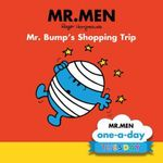 Mr. Bump's Shopping Trip : Mr Men one-a-day : Tuesday - Brenda Apsley