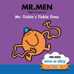 Mr. Tickle's Tickle Time : Mr Men one-a-day : Sunday - Brenda Apsley