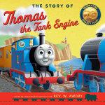 The story of Thomas the tank engine - Rev. W Awdry