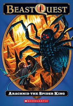 Arachnid the Spider King - Adam Blade