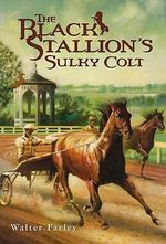 The Black Stallion's Sulky Colt : Black Stallion (Paperback) - Walter Farley