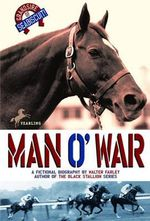 Man O' War : Black Stallion - Walter Farley