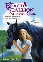 The Black Stallion and the Girl : Black Stallion (Prebound) - Walter Farley