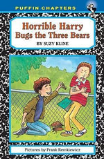Horrible Harry Bugs the Three Bears - Suzy Kline