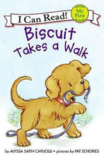 Biscuit Takes a Walk - Alyssa Satin Capucilli