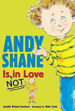 Andy Shane Is Not in Love - Jennifer Richard Jacobson